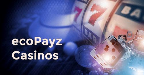 Best EcoPayz Casino Bonuses